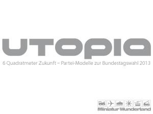 utopia-2013-miniatur-wunderland-01